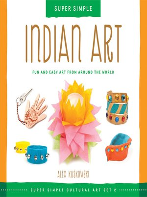 cover image of Super Simple Indian Art