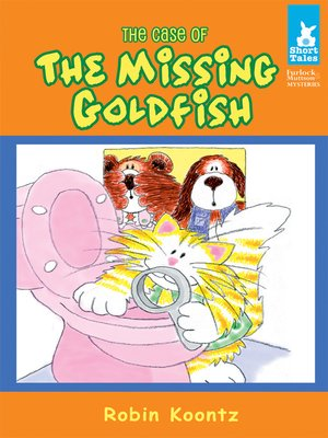 cover image of Case of the Missing Goldfish