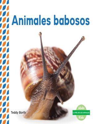 cover image of Animales babosos (Slimy Animals )