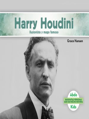cover image of Harry Houdini: Ilusionista y mago famoso (Harry Houdini: Illusionist & Stunt Performer)