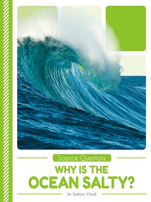 cover image of Why Is the Ocean Salty?