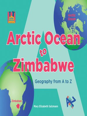 cover image of Arctic Ocean to Zimbabwe