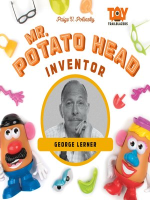 cover image of Mr. Potato Head Inventor: George Lerner