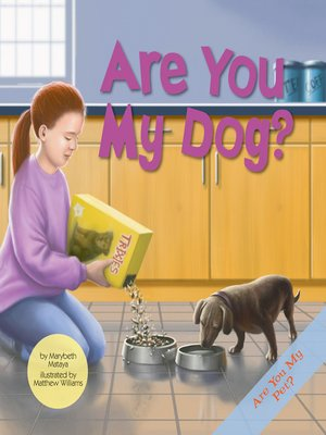 cover image of Are You My Dog?