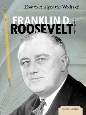 cover image of How to Analyze the Works of Franklin D. Roosevelt