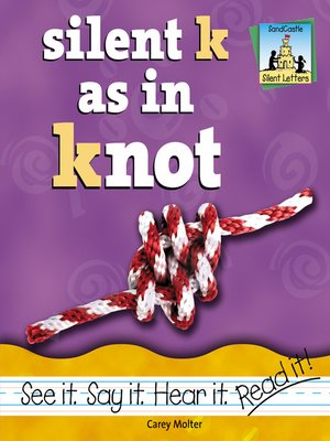 cover image of Silent K as in Knot