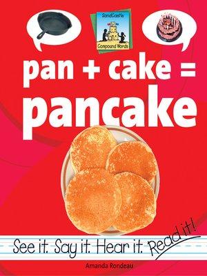 cover image of Pan + Cake=Pancake