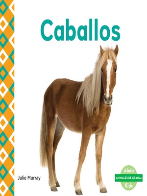 cover image of Caballos (Horses)