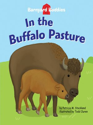 cover image of In the Buffalo Pasture