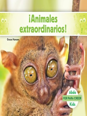 cover image of ¡Animales extraordinarios! (Weird Animals to Shock You! )