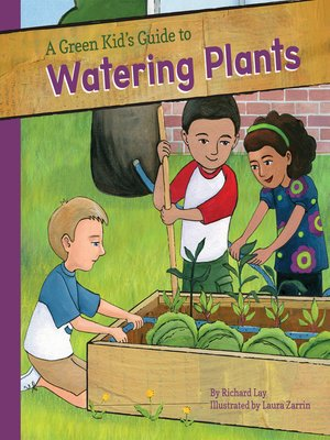 cover image of Green Kid's Guide to Watering Plants