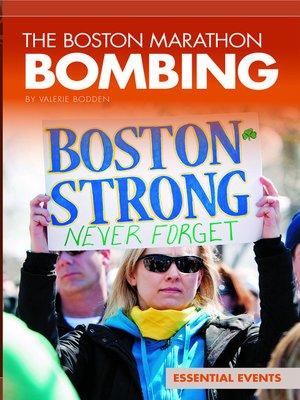 cover image of The Boston Marathon Bombing