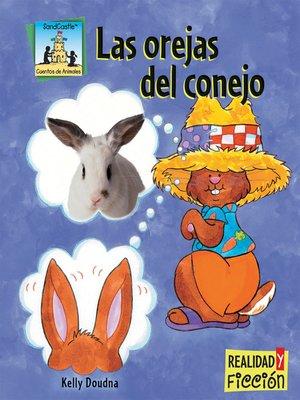 cover image of Las Orejas del Conejo