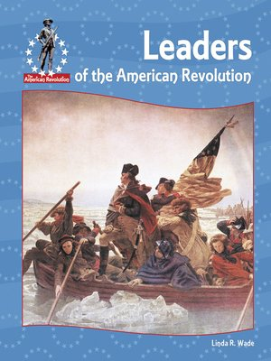cover image of Leaders of the American Revolution