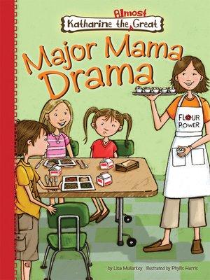 cover image of Major Mama Drama