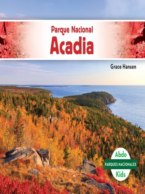 cover image of Parque Nacional Acadia (Acadia National Park)