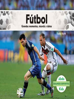 cover image of Fútbol: Grandes momentos, récords y datos (Soccer: Great Moments, Records, and Facts)