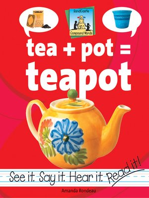 cover image of Tea + Pot=Teapot