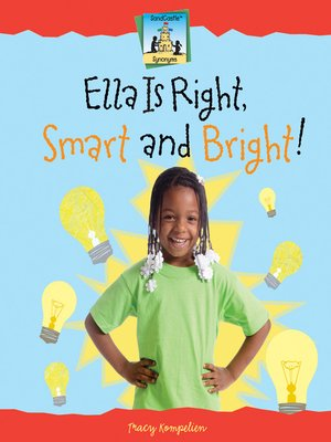 cover image of Ella Is Right, Smart and Bright!
