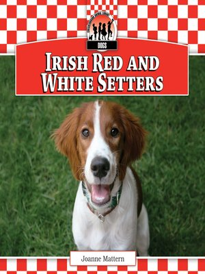 cover image of Irish Red and White Setters