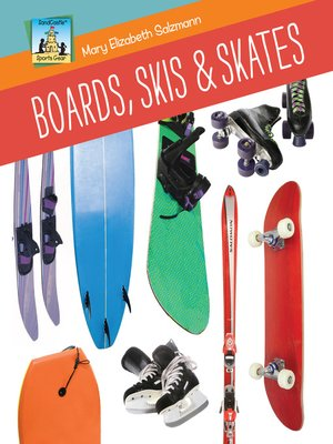 cover image of Boards, Skis & Skates