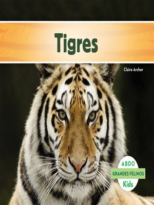 cover image of Tigres