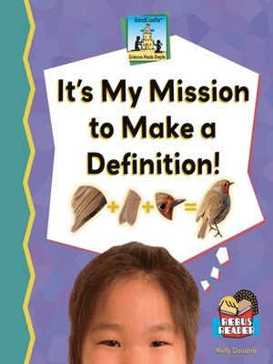 cover image of It's My Mission to Make a Definition!