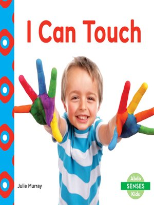 cover image of I Can Touch