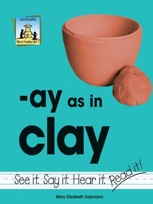 cover image of ay as in clay
