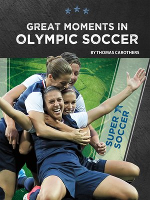 cover image of Great Moments in Olympic Soccer