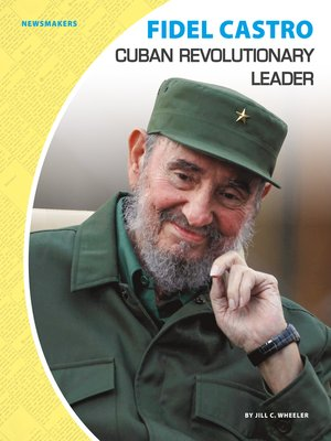 cover image of Fidel Castro: Cuban Revolutionary Leader