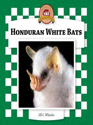 cover image of Honduran White Bats