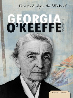 cover image of How to Analyze the Works of Georgia O'Keeffe