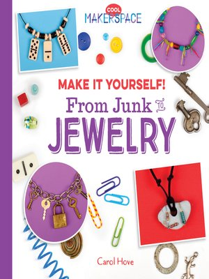 cover image of Make It Yourself! From Junk to Jewelry
