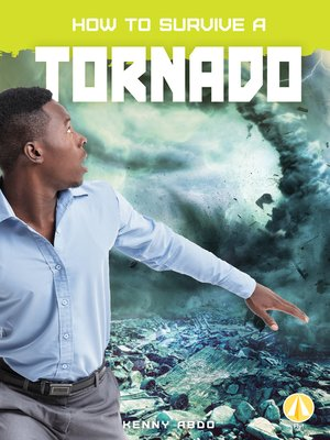 cover image of How to Survive a Tornado