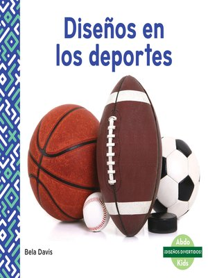 cover image of Diseños en los deportes (Patterns in Sports)