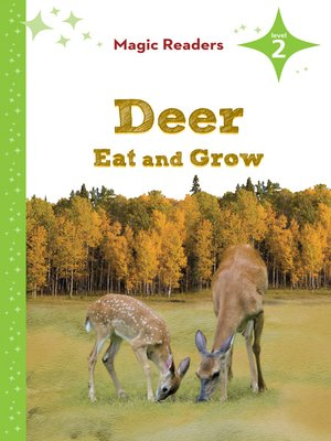 cover image of Deer Eat and Grow