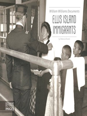 cover image of William Williams Documents Ellis Island Immigrants