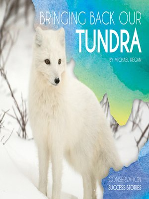 cover image of Bringing Back Our Tundra