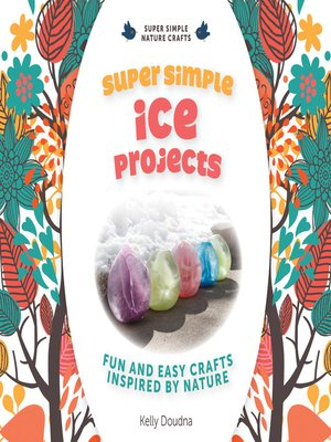 cover image of Super Simple Ice Projects