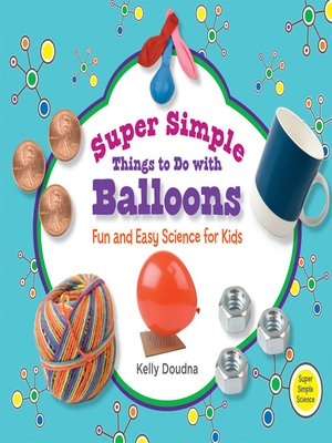 cover image of Super Simple Things to Do with Balloons