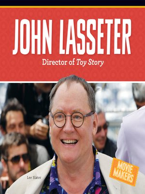 cover image of John Lasseter: Director of Toy Story