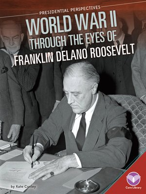 cover image of World War II through the Eyes of Franklin Delano Roosevelt