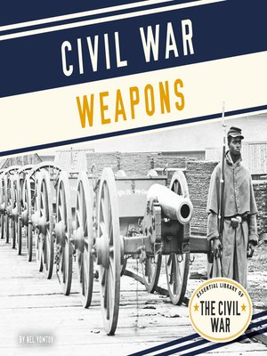 cover image of Civil War Weapons