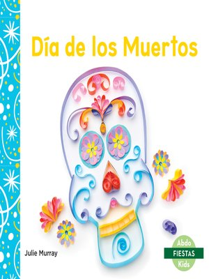 cover image of Día de los Muertos (Day of the Dead)