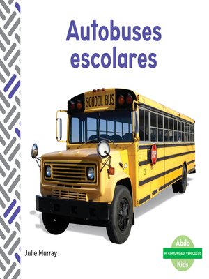 cover image of Autobuses escolares (School Buses)
