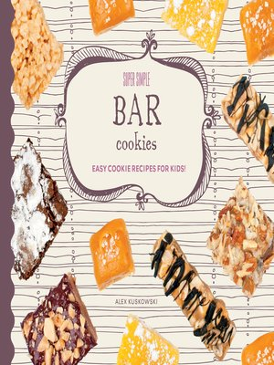 cover image of Super Simple Bar Cookies