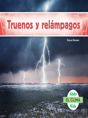cover image of Truenos y relámpagos (Thunder and Lightning)