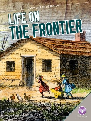 cover image of Life on the Frontier