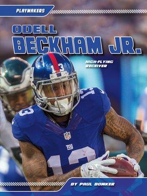 cover image of Odell Beckham Jr.: High-Flying Receiver